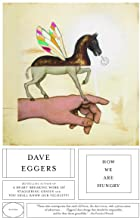 Best Dave Eggers Books Everyone Should Read