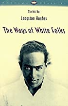 Best Langston Hughes Books that Should be on Your Bookshelf