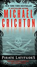 Best Michael Crichton Books That You Need