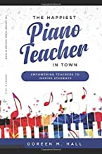 Best Piano Pedagogy Books: The Ultimate List