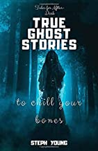 Best True Ghost Books That Will Hook You